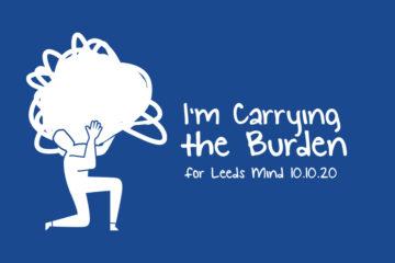 Leeds Mind Carry the Burden
